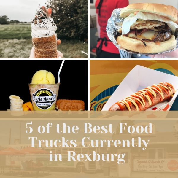 Photo of 5 of the Best Food Trucks Currently in Rexburg