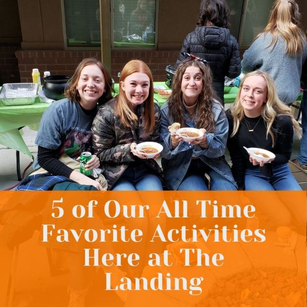 Photo of 5 of Our All Time Favorite Activities Here at The Landing